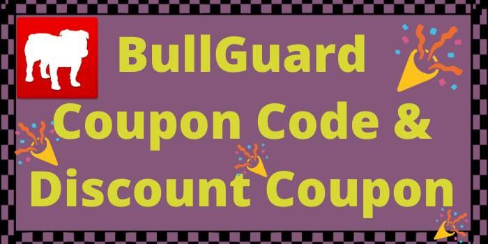 BullGuard Coupon Code and Discount Coupon
