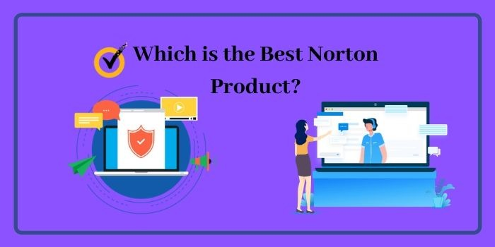 Which is the best Norton Product