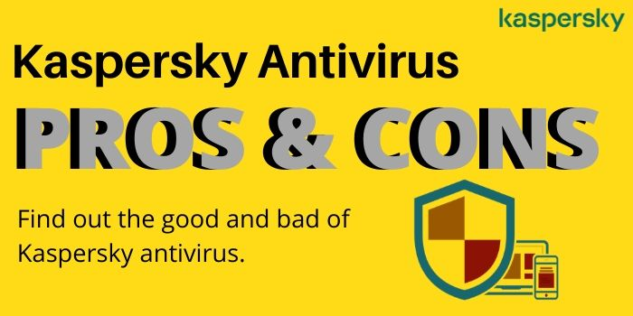kaspersky antivirus pros and cons