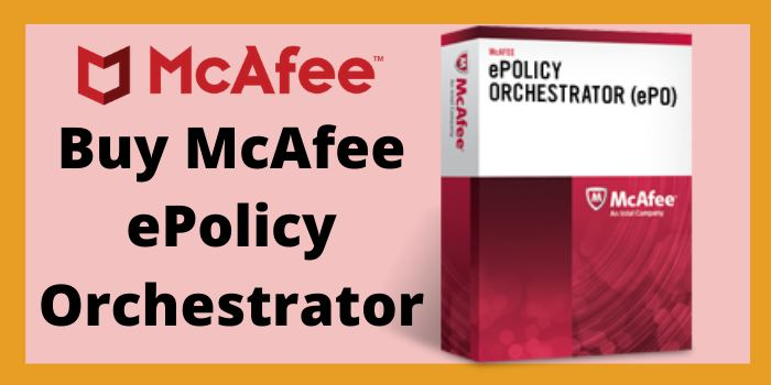 Buy McAfee ePolicy Orchestrator