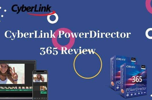 CyberLInk PoewerDirector 365 Review