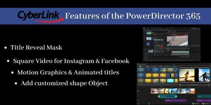 Features of PowerDirector 365
