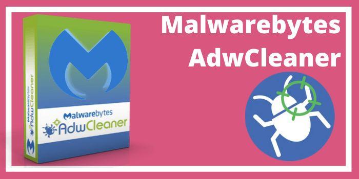 Malwarbytes AdwCleaner