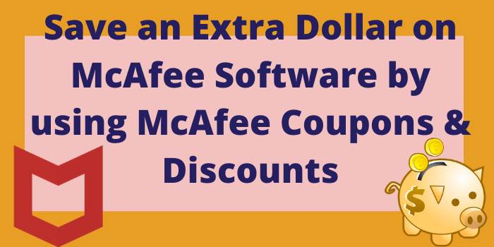 McAfee Coupons & Discounts