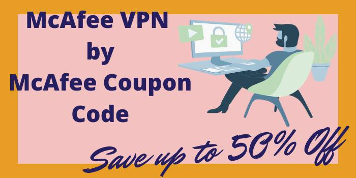 McAfee VPN by McAfee Coupon Code
