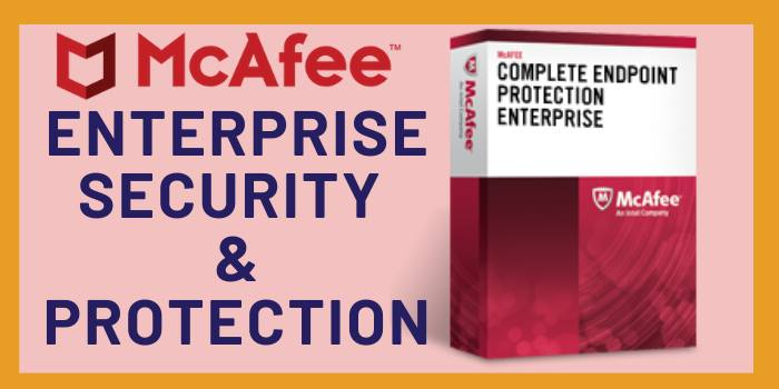 McAfee enterprise security & protection