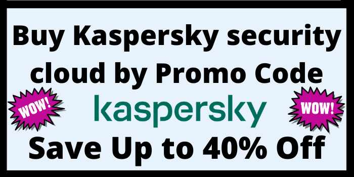 Save Up to 40% on kaspersky security cloud with Promo Code