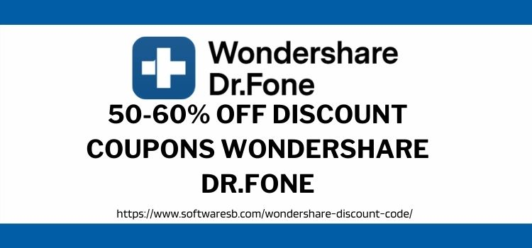Discount Coupons Wondershare Dr.Fone