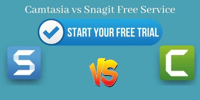 Camtasia vs Snagit Free Service