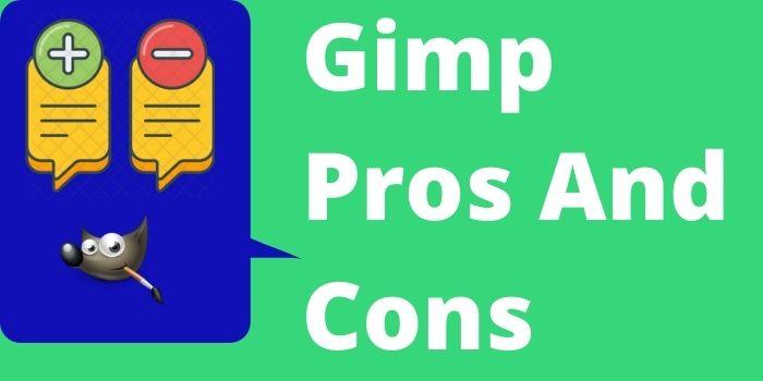 Gimp Pros And Cons